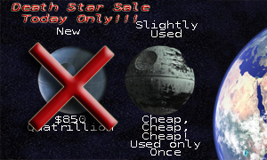 White House Cutting Costs, Says No to Death Star
