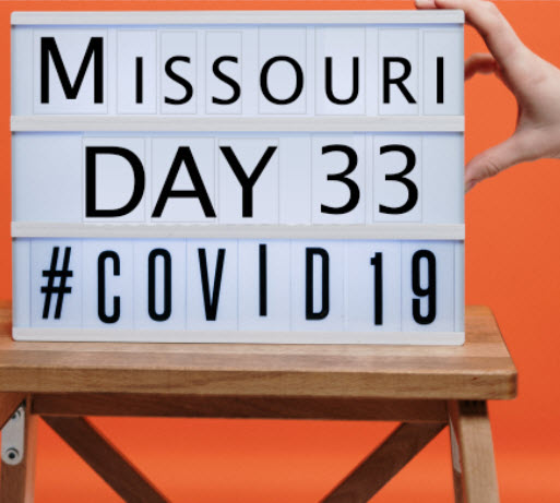 Image with words Missouri day 33 covid-19